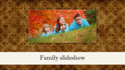 Family slideshow